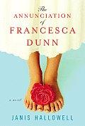 Annunciation Of Francesca Dunn