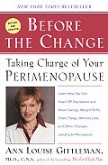 Before the Change Taking Charge of Your Perimenopause