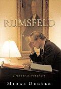 Rumsfeld A Personal Portrait