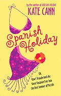 Spanish Holiday Or How I Transformed The