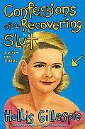 Confessions Of A Recovering Slut A Memoi