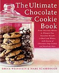 The Ultimate Chocolate Cookie Book: From Chocolate Melties to Whoopie Pies, Chocolate Biscotti to Black and Whites, with Dozens of Chocolate Chip Cook