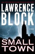 Small Town: A Novel