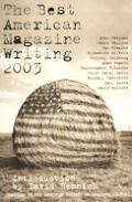 Best American Magazine Writing 2003