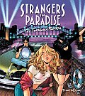 Strangers In Paradise The Treasury Edition
