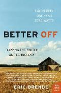 Better Off: Flipping the Switch on Technology  Cover
