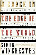 A Crack in the Edge of the World: America and the Great California Earthquake of 1906 Cover