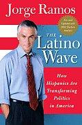 The Latino Wave: How Hispanics Are Transforming Politics in America