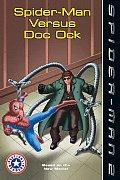 Spider Man 2 Spider Man Versus Doc Ock