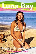 Luna Bay 05 Hawaii Five Go A Roxy Girl