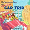 Berenstain Bears & Too Much Car Trip With Bingo Game