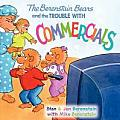 Berenstain Bears & the Trouble with Commercials