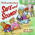 The Berenstain Bears Safe and Sound! (Berenstain Bears)