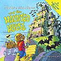The Berenstain Bears and the Haunted House (Berenstain Bears)