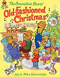 The Berenstain Bears' Old-Fashioned Christmas (Berenstain Bears)