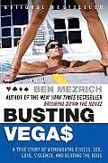 Busting Vegas A True Story of...