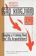 Buying a Fishing Rod for My Grandfather: Stories
