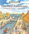 New Americans Colonial Times 1620 1689
