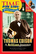 Thomas Edison: A Brilliant Inventor (Time for Kids Biographies)
