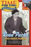 Rosa Parks: Civil Rights Pioneer (Time for Kids Biographies)