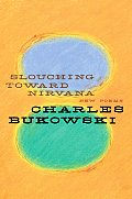 Slouching Toward Nirvana New Poems