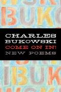 Come On In New Poems