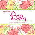 Essentially Lilly A Guide to Colorful Entertaining
