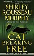 Cat Breaking Free A Joe Grey Mystery
