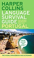 HarperCollins Language Survival Guide Portugal The Visual Phrase Book & Dictionary