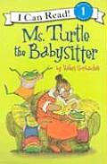 Ms Turtle The Babysitter I Can Read 1