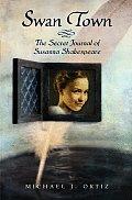 Swan Town The Secret Journal of Susanna Shakespeare