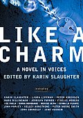 Like a Charm: A Novel in Voices Cover