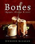 Bones Recipes History & Lore