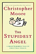 The Stupidest Angel: A Heartwarming Tale of Christmas Terror Cover