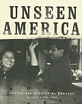 Unseen America Photos & Stories By Workers