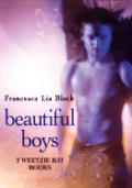 Beautiful Boys Two Weetzie Bat Books