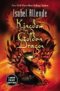 Kingdom of the Golden Dragon (Large Print) (Large Print)