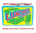 Lunchbox Inside & Out From Comic Books to Cult TV & Beyond