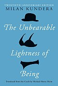 The Unbearable Lightness of Being: Twentieth Anniversary Edition Cover