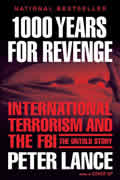 1000 Years for Revenge International Terrorism & the FBI The Untold Story