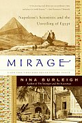 Mirage Napoleons Scientists & the Unveiling of Egypt