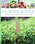 Herbal Kitchen Cooking with Fragrance & Flavor