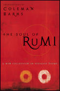 The Soul of Rumi: A New Collection of Ecstatic Poems Cover