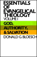 God Authority & Salvation Essential Volume 1