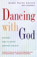 Dancing With God Everyday Steps To Jewish Spiritual Renewal