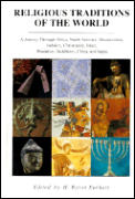 Religious Traditions of the World A Journey Through Africa Mesoamerica North America Judaism Christianity Isl