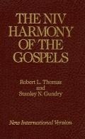 The NIV Harmony of the Gospels: With Explanations and Essays