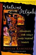 Stalking Elijah: Adventures with Today's Jewish Mystical Masters Cover
