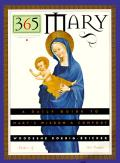 365 Mary: A Daily Guide to Mary's Wisdom and Comfort