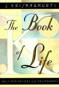 Book of Life Daily Meditations with Krishnamurti